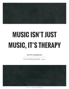 music-isnt-just-music-its-therapy-quote